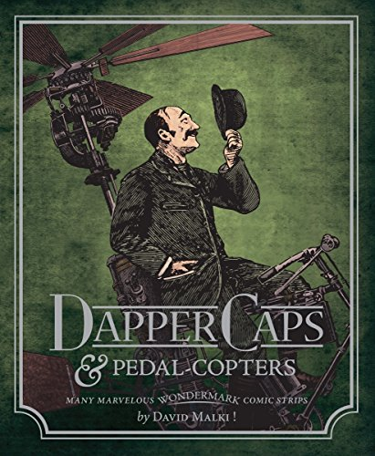 9781595824493: Wondermark Volume 3: Dapper Caps & Pedal-Copters