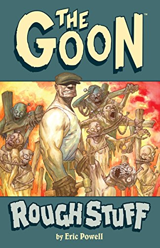 9781595824684: The Goon Volume 0: Rough Stuff (2nd Edition)