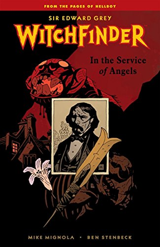 Witchfinder: In the Service of Angels (9781595824837) by Mignola, Mike