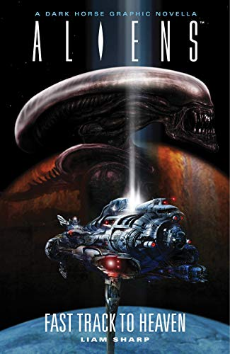 9781595824950: Aliens: Fast Track to Heaven