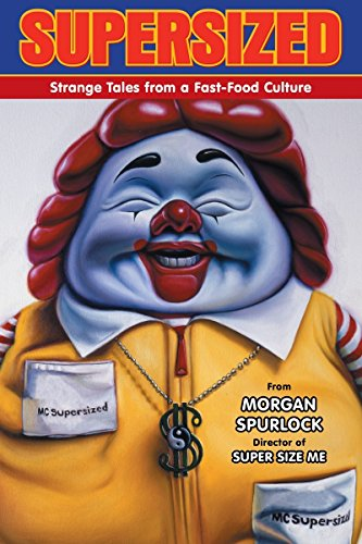 9781595825117: Supersized: Strange Tales from a Fast-Food Culture