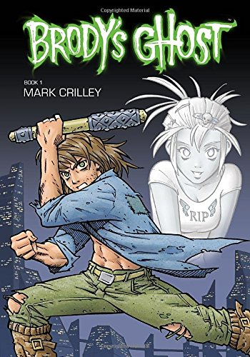9781595825216: Brody's Ghost Volume 1