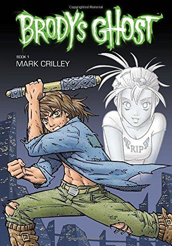 9781595825216: Brody's Ghost Volume 1.