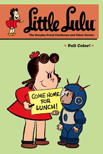 9781595825391: Little Lulu Volume 25: The Burglar-Proof Clubhouse and Other Stories
