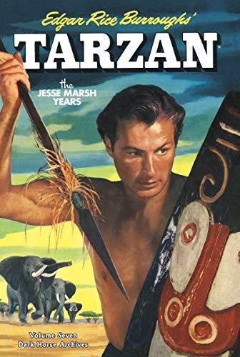 Tarzan : The Jesse Marsh Years Vol. 7 (Dark Horse Archives): Burroughs, Edgar Rice (creator); ...