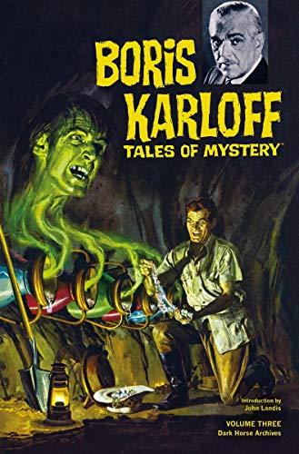 Boris Karloff Tales of Mystery Archives Volume 3: Newman, Paul S.