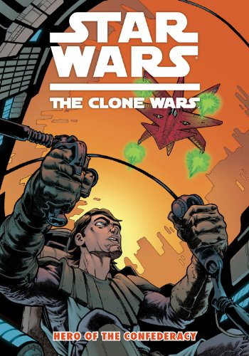 Star Wars: The Clone Wars - Hero of the Confederacy )