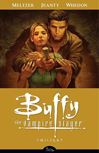 Buffy the Vampire Slayer Season Eight Volume 7: Twilight