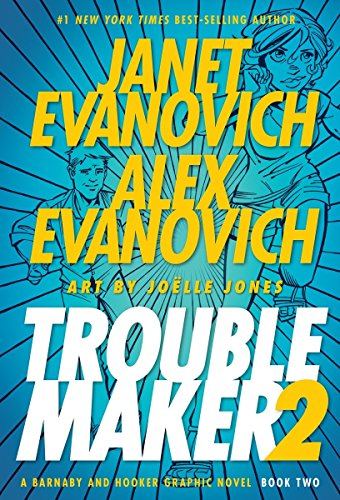9781595825735: Troublemaker Book 2: A Barnaby and Hooker Graphic Novel