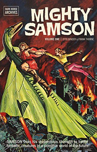 Mighty Samson Archives Volume 1 (Mighty Samson: Dark Horse Archives): Binder, Otto