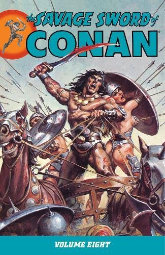 9781595825827: The Savage Sword of Conan Volume 8