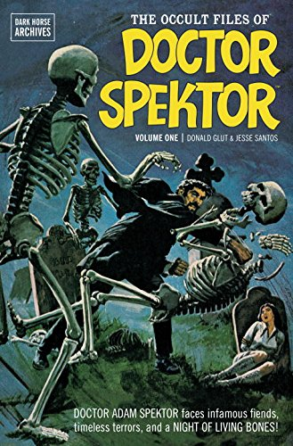 The Occult Files of Doctor Spektor Vol. 1 (Dark Horse Archives): Glut, Donald; Santos, Jesse