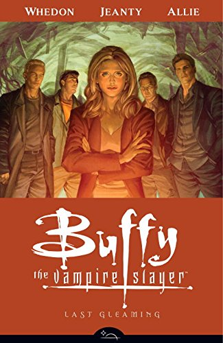 BUFFY THE VAMPIRE SLAYER 08 LAST GLEAMIN