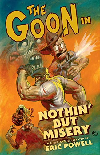 9781595826244: The Goon: Volume 1: Nothin' But Misery (2nd edition) (Goon (Graphic Novels))