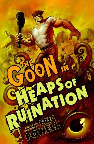 9781595826251: The Goon Volume 3: Heaps of Ruination (2nd Edition)