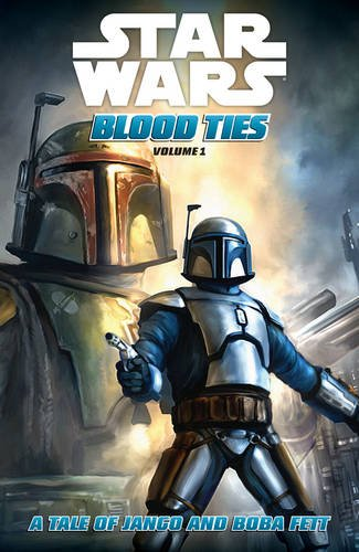 9781595826275: Star Wars: Blood Ties - A Tale of Jango and Boba Fett