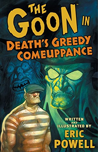 The Goon Volume 10: Death's Greedy Comeuppance (Goon (Graphic Novels))
