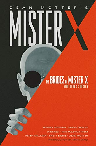 9781595826459: Mister X: The Brides of Mister X and Other Stories