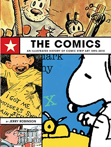 9781595826572: The Comics: An Illustrated History of Comic Strip Art