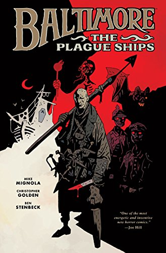 9781595826732: Baltimore Volume 1: The Plague Ships (Baltimore (Hardcover))