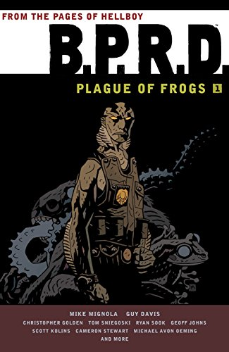 9781595826756: B.P.R.D.: Plague of Frogs Volume 1