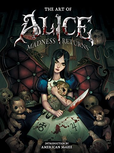 The Art of Alice: Madness Returns: Berg, R.J.
