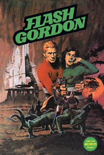 Flash Gordon Comic Book Archives: Volume 4 (Hardback): John Warner