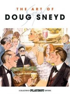9781595827289: The Art of Doug Sneyd (Limited Edition)