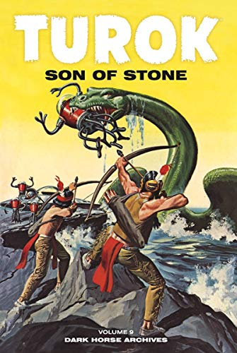 Turok: Son of Stone, Volume 9 (Dark Horse Archives)