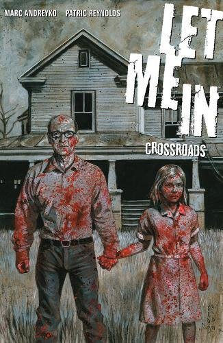 Let Me In : Crossroads