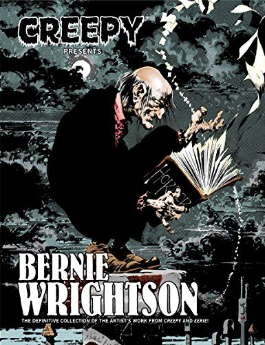 Creepy Presents : Bernie Wrightson