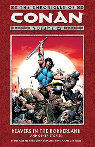 9781595828125: The Chronicles of Conan, Vol. 22: Reavers in the Borderland and Other Stories