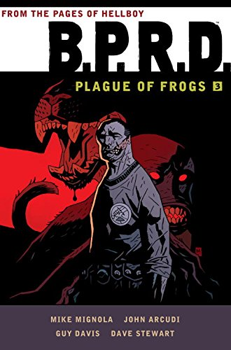 9781595828606: B.P.R.D.: Plague of Frogs Hardcover Collection Volume 3
