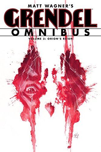 9781595828958: Grendel Omnibus Volume 3: Orion's Reign