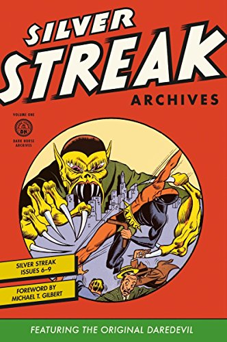 Silver Streak Archives Featuring the Original Daredevil Volume 1: Cole, Jack; Binder, Jack; Wood, ...