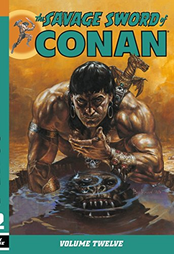 9781595829405: The Savage Sword of Conan Volume 12