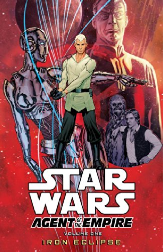 9781595829504: Star Wars: Agent of the Empire Volume 1 - Iron Eclipse
