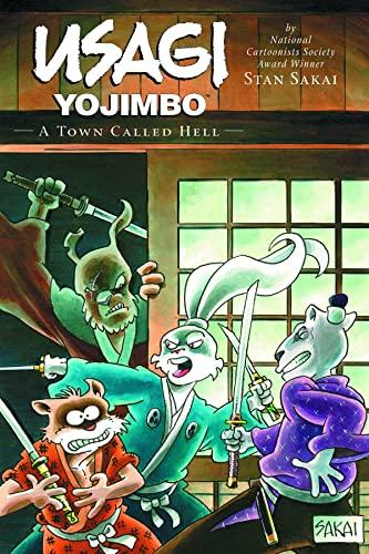 Usagi Yojimbo Volume 27: A Town Called Hell Limited Edition (Usagi Yojimbo (Dark Horse)): Sakai, ...