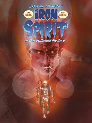 Criminal Macabre: The Iron Spirit: Niles, Steve