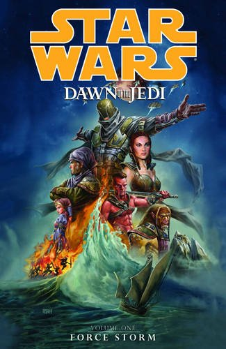 9781595829795: Star Wars: Dawn of the Jedi Volume 1 - Force Storm