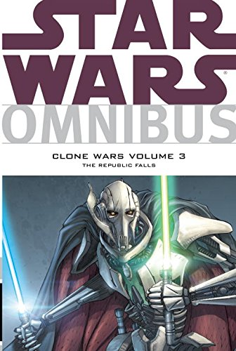 Star Wars Omnibus: Clone Wars Volume 3 - The Republic Falls