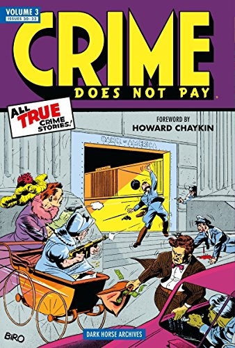 Crime Does Not Pay Vol. 3 : Issues 30-33
