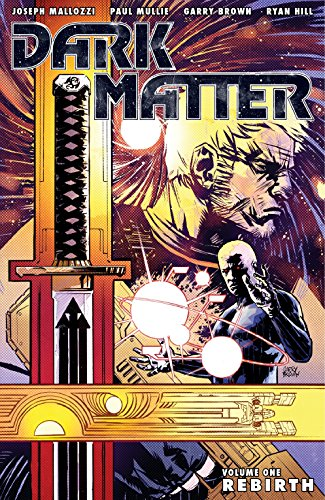 9781595829986: Dark Matter Volume 1: Rebirth