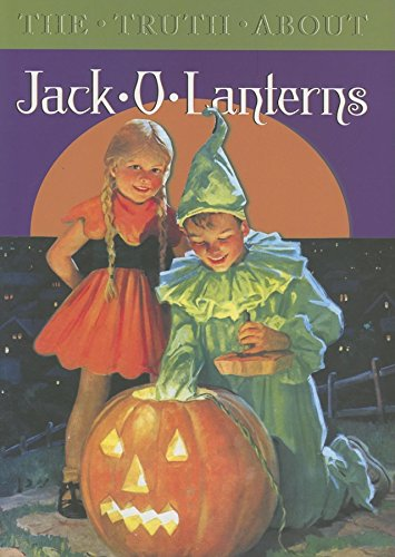 The Truth about Jack-O-Lanterns