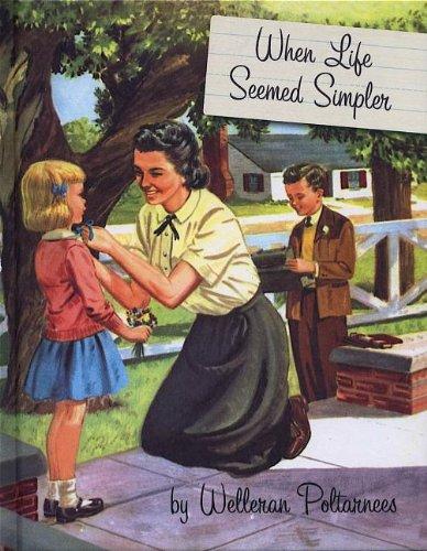 9781595831385: When Life Seemed Simpler