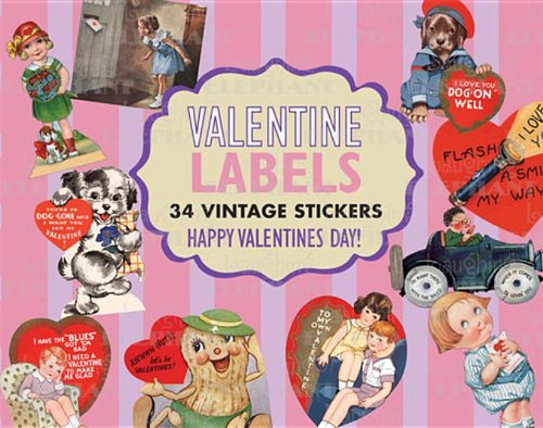 9781595831965: Valentine Labels: 30 Vintage Stickers