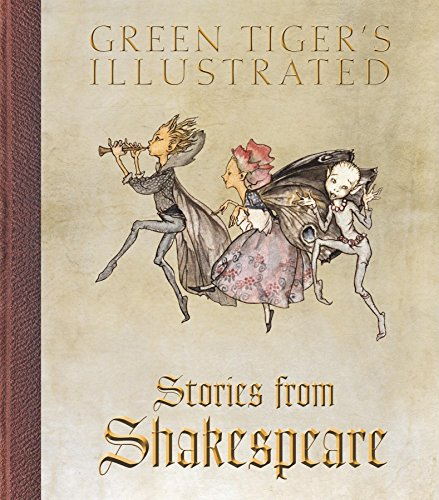 Green Tiger's Illustrated Stories from Shakespeare (Hardcover): William Shakespeare