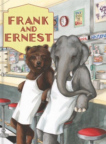 Frank and Ernest: Alexandra Day