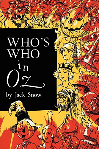 9781595834256: Who's Who in Oz: The Happiest Who's Who Ever Written