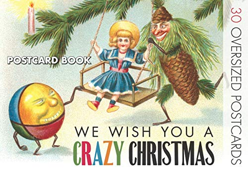 We Wish You a Crazy Christmas Postcard Book